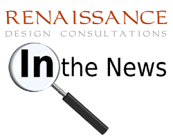 Renaissance Design Consultations - in the news
